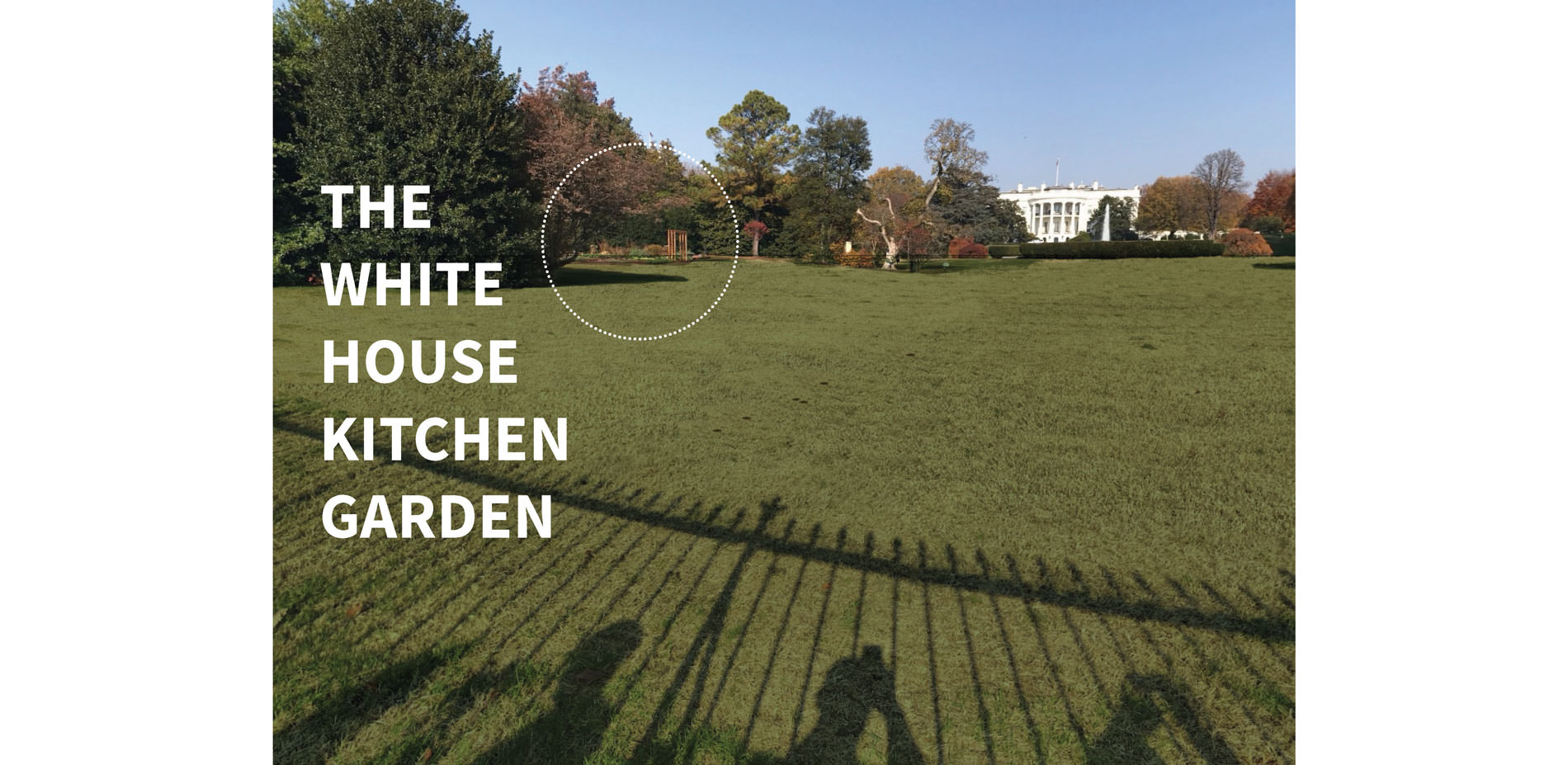 The White House Kitchen Garden | 2017 ASLA Student Awards
