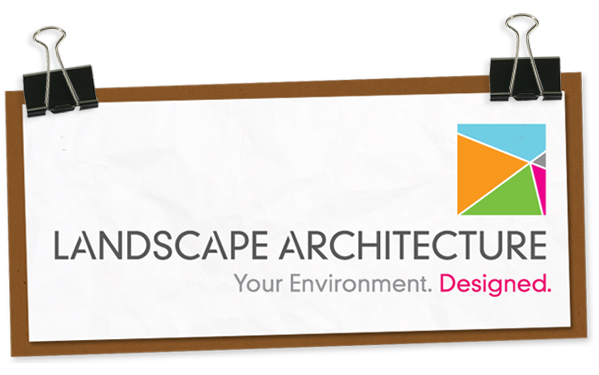landscape architecture - your environment. designed.
