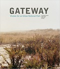 Gateway : visions for an urban national park cover