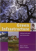 Green infrastructure : linking landscapes and communities cover