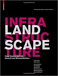 Landscape infrastructure : case studies by SWA cover