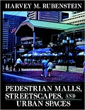 Pedestrian malls, streetscapes, and urban spaces cover