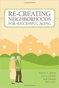 Re-creating neighborhoods for successful aging cover