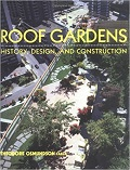 Roof gardens : history, design, and construction cover