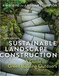 Sustainable landscape construction : a guide to green building outdoors cover
