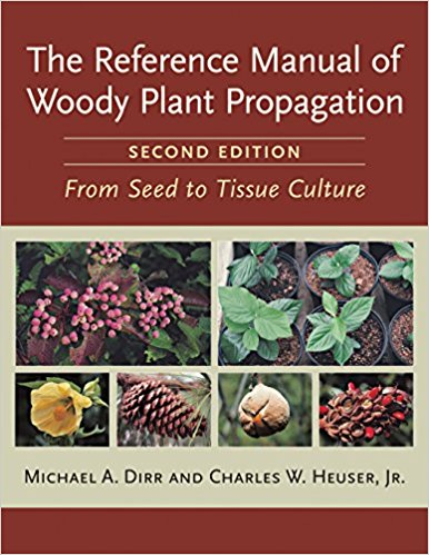 The reference manual of woody plant propagation cover