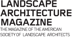 Knowing That Many Readers Keep Their Magazines For Several Years Research Purposes Past Issues Of Landscape Architecture Magazine Going Back To May