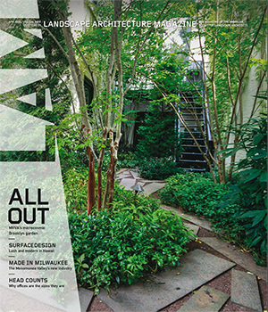 landscape architecture magazine april free digital issue available